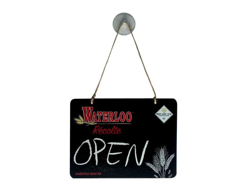 Pancarte Open closed Waterloo